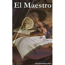El Maestro (Spanish Edition)