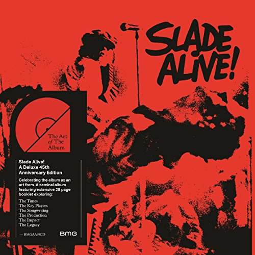 Slade Alive! (Art of the Album-Edition)