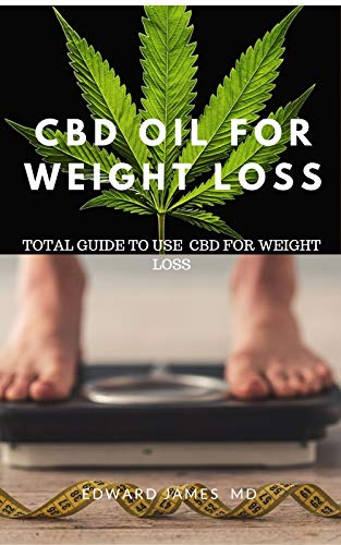 How to Use CBD Oil for Weight Loss