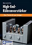 High-End-Röhrenverstärker: Neue Theorien für neue Lösungen