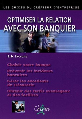 Optimiser la relation avec son banquier