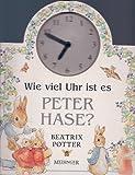 Wie viel Uhr ist es Peter Hase?