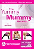 The Yummy Mummy Workout with Leisa Hart: The Essential Prenatal & Postnatal Workout [DVD]