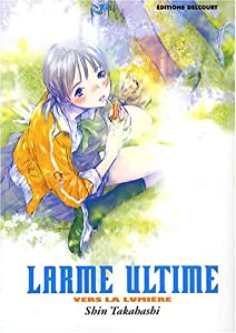 Larme Ultime : Vers la lumière Edition simple One-shot