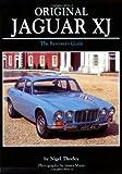 Original Jaguar XJ Restoration Guide (Original (Motorbooks International))