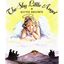 The Shy Little Angel by Ruth Brown (1998-10-01)