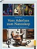 Vom Aderlass zum Nanoskop (Amazon.de)
