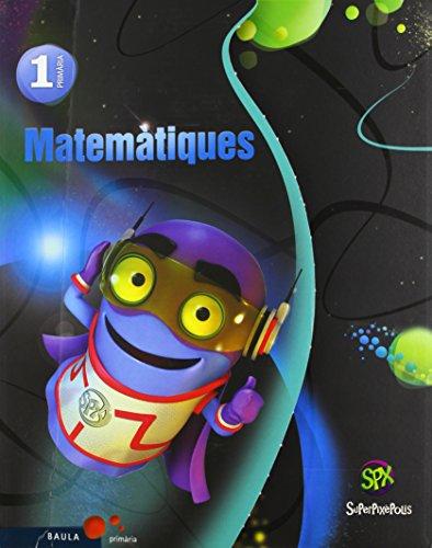Matemàtiques 1r Primària Superpixèpolis LA (Projecte Superpixèpolis) - 9788447927586