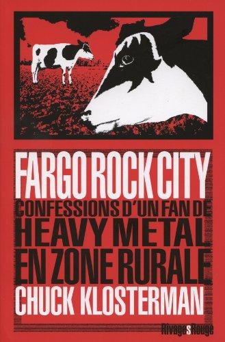 Fargo Rock City par Chuck Klosterman