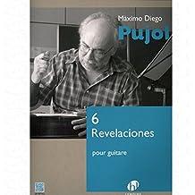 6 Revelaciones – Arreglados para guitarra [de la fragancia/Alemán] Compositor: Pujol
