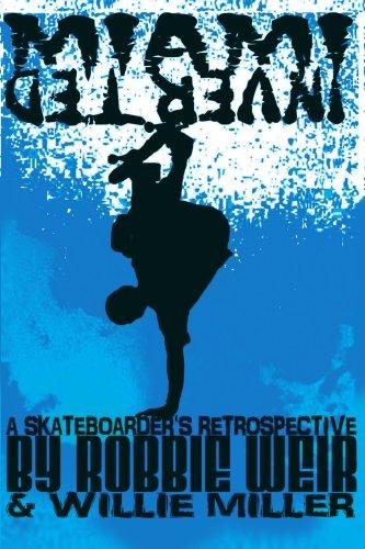 Miami Inverted: A Skateboarder's Retrospective por Robbie Weir