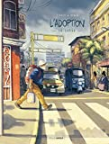 garua (La) : L'adoption. 2 | Zidrou (1962-....). Auteur