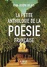 La Petite anthologie de la poésie française, nouvelle édition par Julaud