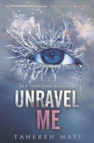 Buchseite und Rezensionen zu 'Unravel Me (Shatter Me)' von Tahereh Mafi