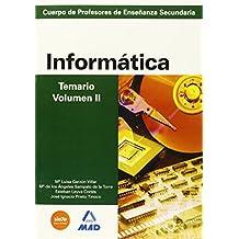Cuerpo de profesores de enseñanza secundaria. Informática. Temario. Volumen ii (Profesores Eso - Fp 2012) - 9788466580144