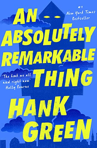 An Absolutely Remarkable Thing (English Edition) eBook: Green ...