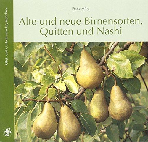 Alte und neue Birnensorten, Quitten und Nashi