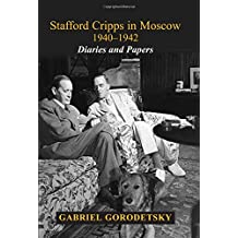Stafford Cripps in Moscow 1940-1942: Diaries and Papers (Cummings Center)