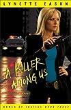 A Killer Among Us: A Novel: Volume 3 (Women of Justice)