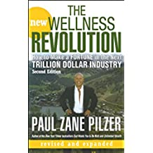 The New Wellness Revolution: How to Make a Fortune in the Next Trillion Dollar Industry (English Edition)
