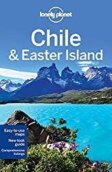 Lonely Planet Chile & Easter Island (Lonely Planet Guide)