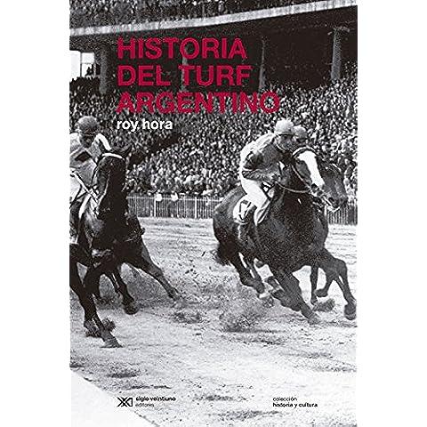 Historia del turf argentino (Historia y Cultura) - Elite Racing