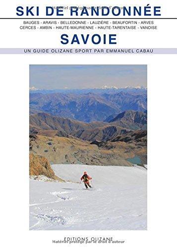 Ski de Randonnée Savoie (nouvelle édition) par Emmanuel Cabau