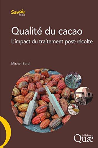 Qualit du cacao: L'impact du traitement post-rcolte