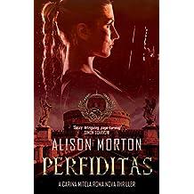 PERFIDITAS: A Carina Mitela Roma Nova thriller (Roma Nova Thriller Series)