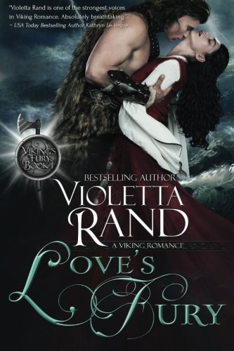 Love's Fury (Viking's Fury) (Volume 1) by Violetta Rand (2016-04-13)