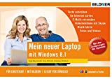 Mein neuer Laptop - Windows 8.1 für Einsteiger