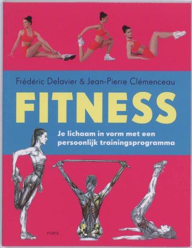Fitness/druk 1: je lichaam in vorm met een persoonlijk trainingsprogramma