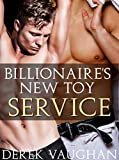 The Billionaire's New Toy - Book 6: Service (English Edition)