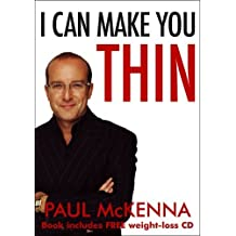I Can Make You Thin (New Edition - Book & Cd) (Paperback) by PAUL MCKENNA (2007-05-03)