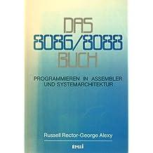 Das 8086 / 8088 Buch. Programmieren in ASSEMBLER und Systemarchitektur