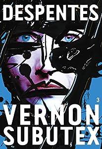 vignette de 'Vernon Subutex n° 3 (Virginie Despentes)'