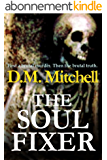THE SOUL FIXER (A psychological thriller) (English Edition)