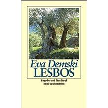 Lesbos: Sappho und ihre Insel (insel taschenbuch)