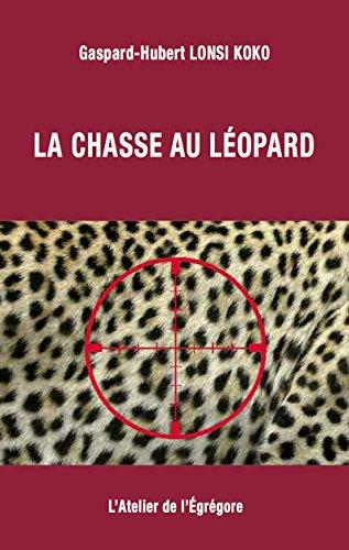La chasse au léopard (Crime & Suspense)