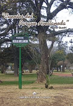 Cuentos del parque Avellaneda de [Quadri, Néstor]