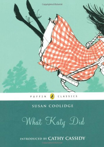 What Katy Did (Puffin Classics)