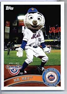 2011 Topps Opening Day Mascots Baseball Card #M15 Mr. Met - New York Mets - MLB Trading Card In A Protective soft sleeve and/or top load Display Case!