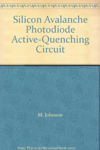 Silicon Avalanche Photodiode Active-Quenching Circuit par M. Johnson