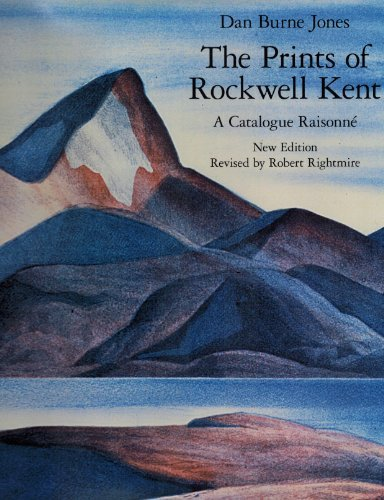 The Prints of Rockwell Kent: Catalogue Raisonn??. by Dan Burne Jones (2002-09-01)