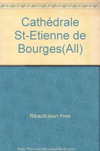 Cathédrale Saint-Etienne de Bourges (allemand) par Jean-Yves Ribault