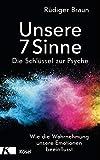 Unsere 7 Sinne - die Schlüssel zur Psyche (Amazon.de)