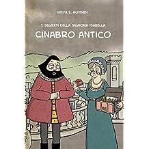 I segreti della Signora Isabella - Cinabro antico