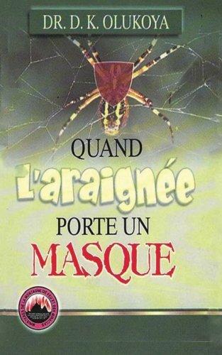 Quand l'araignee porte un masque