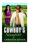 The Cowboy's Stampede by Christin Jensen (2015-05-15)