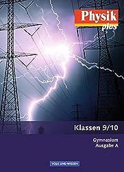 Physik plus - Gymnasium - Ausgabe A: 9./10. Schuljahr - Schülerbuch
